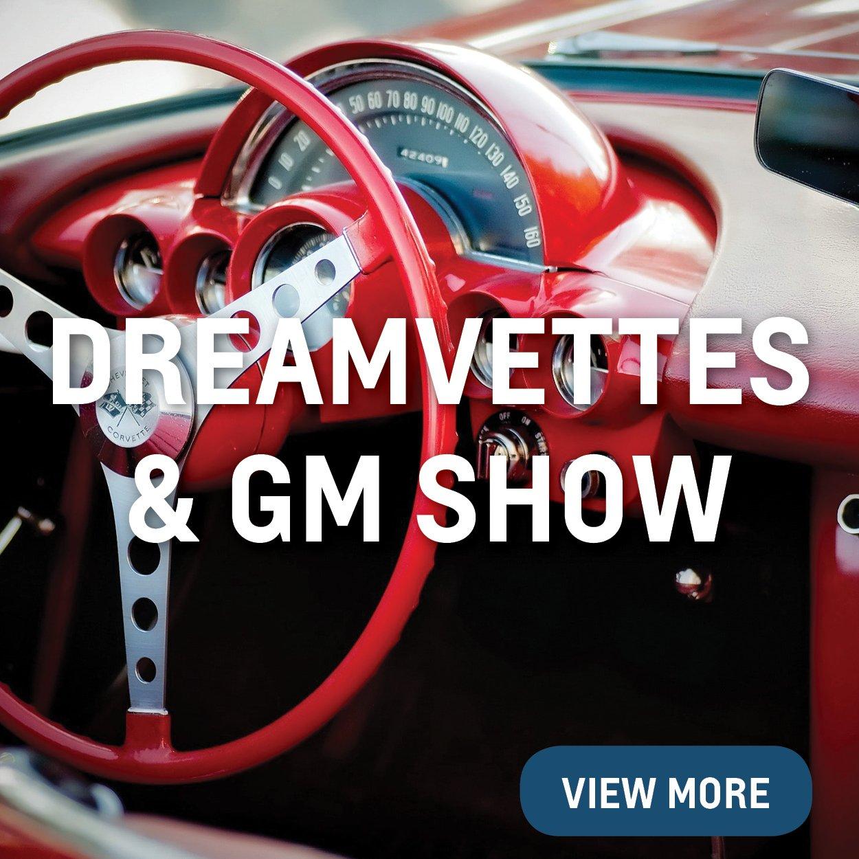 Dreamvettes & GM Show