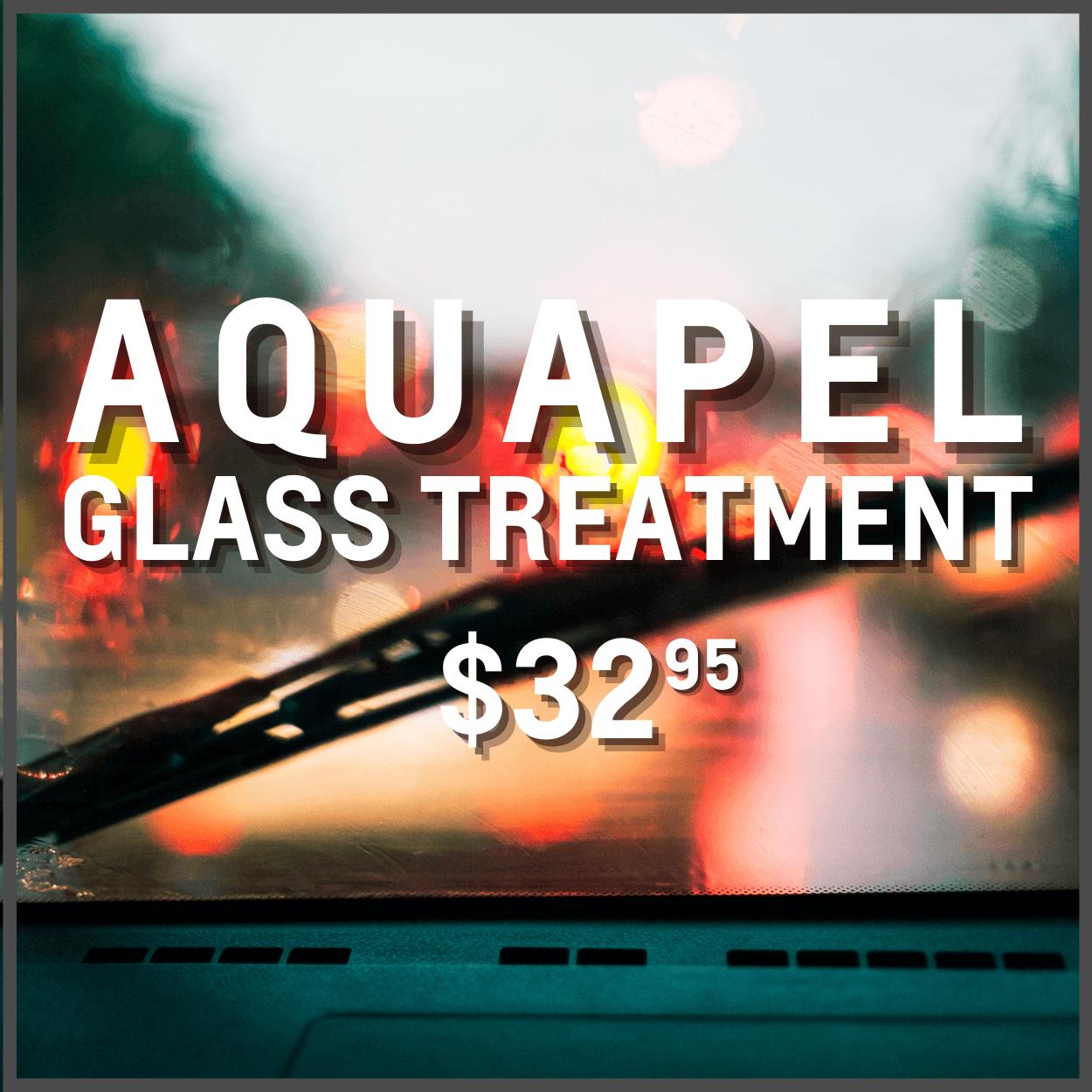 Aquapel Glass Treatment Oshawa